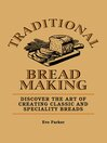 Traditional Breadmaking (eBook): Discover the Art of Creating Classic and Speciality Breads