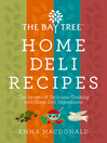 Bay Tree Home Deli Recipes (eBook)