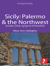 Sicily (eBook): Palermo & the Northwest Footprint Focus Guide; Includes Cefalù, Agrigento & Pantelleria