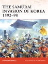 The Samurai Invasion of Korea 1592-98 (eBook)