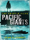 Pacific Giants (eBook): The Cryptid Files, Mysteries and Monsters from Around the World