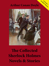 The Collected Sherlock Holmes Novels & Stories (eBook): A Study in Scarlet, The Sign of the Four, The Hound of the Baskervilles, and more