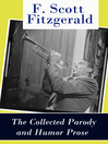 The Collected Parody and Humor Prose of F. Scott Fitzgerald (eBook)