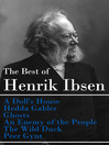 The Best of Henrik Ibsen (eBook): A Doll's House, Hedda Gabler, Ghosts, and more