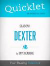 Quicklet on Dexter Season 1 (eBook)