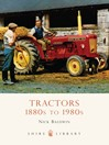 Tractors (eBook): 1880s to 1980s