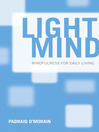 Light Mind (eBook): How Mindfulness Can Enhance Your Daily Life