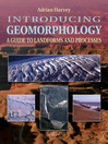 Introducing Geomorphology for Tablet Devices (eBook): A Guide to Landforms and Processes