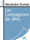 Les Compagnons de Jéhu (eBook)