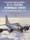 B-17 Flying Fortress Units of the Eighth Air Force (part 2) (eBook)