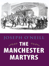 Manchester Martyrs (eBook): Allen, Larkin, and O'Brien