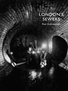 London's Sewers (eBook)