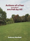 Actions of a Few (Councillors) Are Felt by All (eBook)