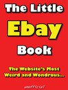 The Little eBay Book (eBook): The Website's Most Weird and Wondrous