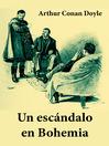 Un escándalo en Bohemia (eBook): texto completo, con índice activo