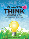 49 Ways to Think Yourself Well (eBook): Mind Science in Practice, One Step at a Time