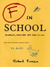 F in School (eBook): Blunders, Backchat and Bad Excuses