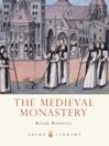 The Medieval Monastery (eBook)