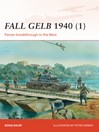 Fall Gelb 1940 (1) (eBook): Panzer breakthrough in the West