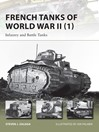 French Tanks of World War II (1) (eBook): Infantry and Battle Tanks