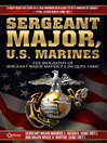 Sergeant Major, U.S. Marines (eBook): The Biography of Sergeant Major Maruice J. Jacques, USMC