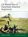 US World War II Parachute Infantry Regiments (eBook)