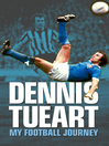 Dennis Tueart (eBook): My Football Journey