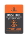 Upgraded Chef (eBook): 12 Core Recipes to Supercharge Your Body & Brain