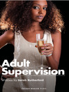 Adult Supervision (eBook)