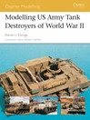Modelling US Army Tank Destroyers of World War II (eBook)