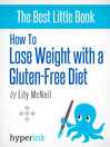 How to Lose Weight with a Gluten-free Diet (eBook)