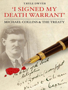 I Signed My Death Warrant (eBook): Michael Collins and The Treaty