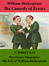 The Comedy of Errors and the Classic Biography (eBook): The Life of William Shakespeare