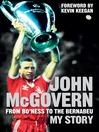 John McGovern (eBook): From Bo'ness to the Bernabeu