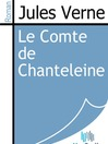 Le Comte de Chanteleine (eBook)
