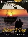 Slow-Play (eBook)