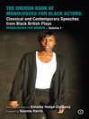 The Oberon Book of Monologues for Black Actors, Monologues for Women, Volume 1 (eBook): Classical and Contemporary Speeches from Black British Plays