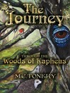 The Journey (eBook): Through the Woods of Kapheus