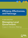 Efficiency, Effectiveness, and Patronage (eBook): Cases in Decision Making