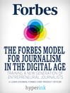 The Forbes Model For Journalism in the Digital Age (eBook)