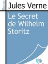 Le Secret de Wilhelm Storitz (eBook)