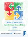 Mental Health in Intellectual Disabilities (eBook): A reader