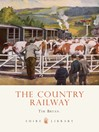The Country Railway (eBook)