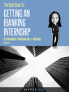 The Best Book on Getting an Ibanking Internship (eBook)