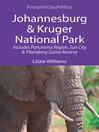 Johannesburg & Kruger National Park (eBook): Includes Panorama Region, Sun City and Pilansberg Game Reserve