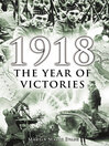 1918 (eBook): The Year of Victories