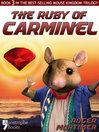 The Ruby of Carminel (eBook): From the Best-selling Children's Adventure Trilogy