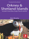 Orkney & Shetland Islands (eBook): Includes Scara Brae, Scapa Flow and Jarlshof