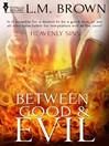 Between Good & Evil (eBook): Heavenly Sins Series, Book 2