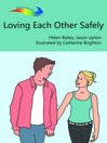 Loving Each Other Safely (eBook)